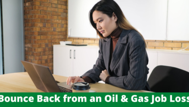 how to bounce back from an oil and gas job loss