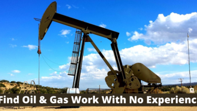 how to find work in oil and gas without experience