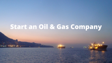 how to start an oil and gas company from scratch