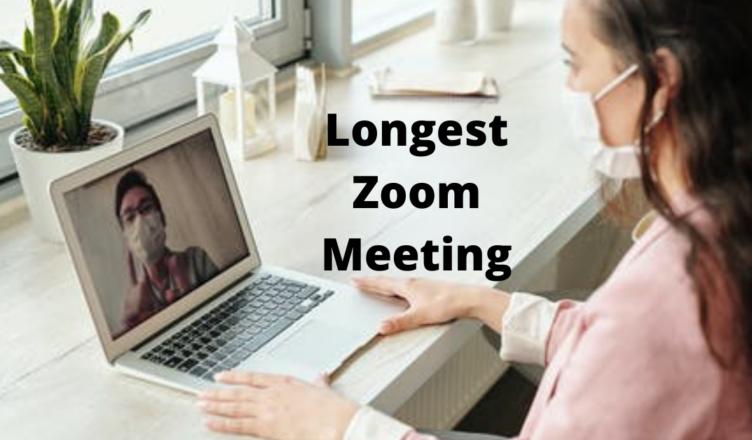 longest zoom meeting