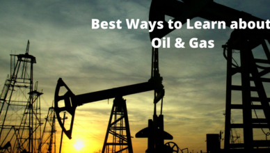 what is the best way to learn oil and gas industry