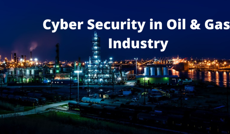 what is cyber security in oil and gas industry