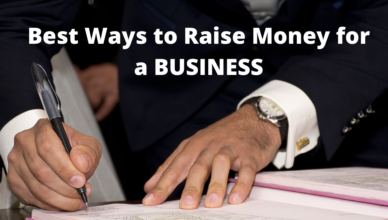 what is the best way to raise money for a business