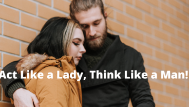 what does act like a lady think like a man mean