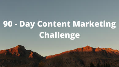 what is a 90 day content marketing challenge