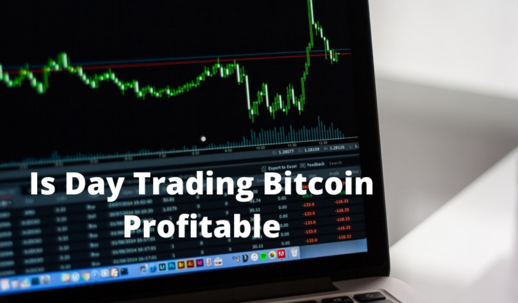 Is it profitable to trade bitcoin on a daily basis