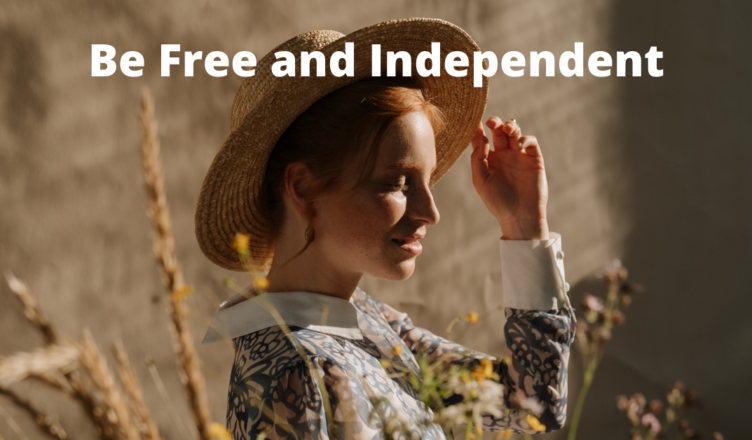 what kind of a job gives freedom and total independence