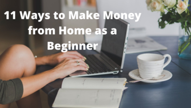 best ways to make money from home as a beginner