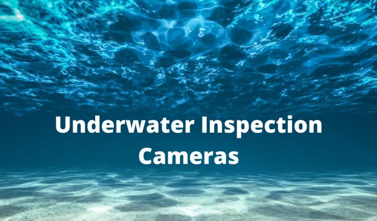 underwater inspection camera