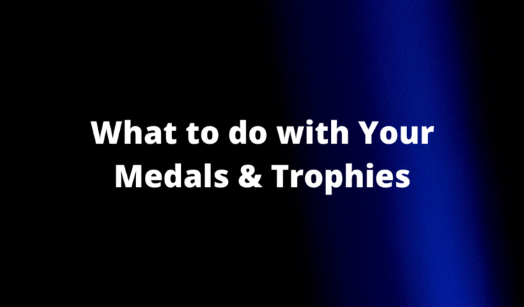 what do people do with their medals and trophies