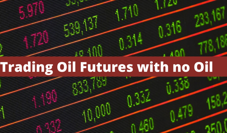 how can someone who has no oil trade oil futures